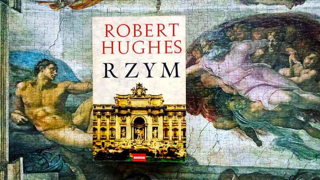 Rzym-Robert-Hughes