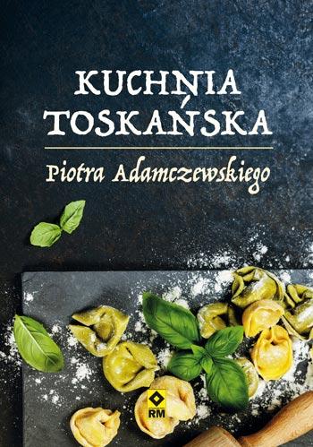 książka o kuchni włoskiej kuchnia toskańska