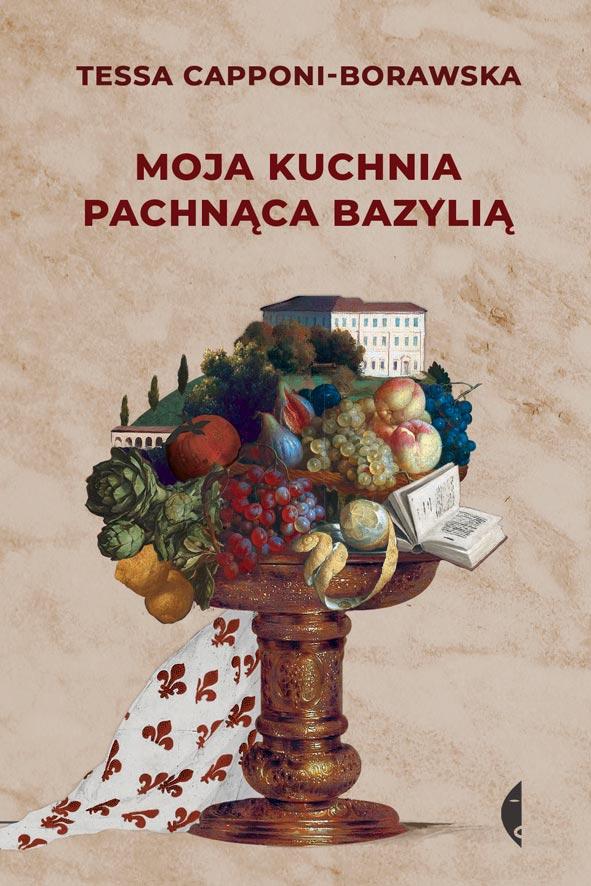 włoska kuchnia książka moja kuchnia pachnąca bazylią