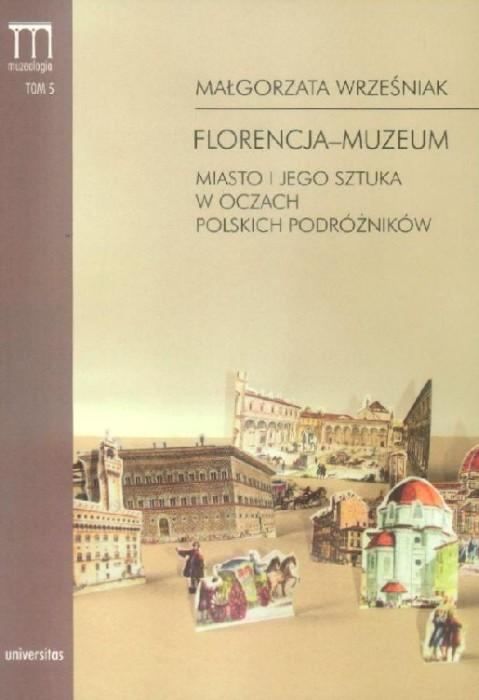 florencja-muzeum książka o toskanii