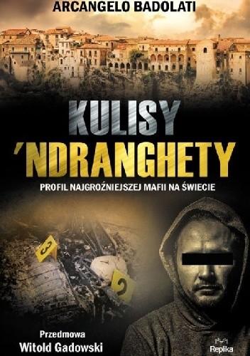 kulisy 'ndranghety książki o mafii włoskiej
